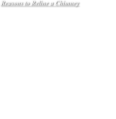 Reasons to Reline a Chimney